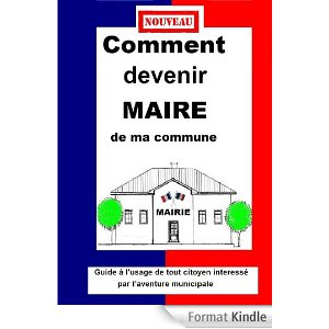 LC - Comment devenir maire de ma commune
